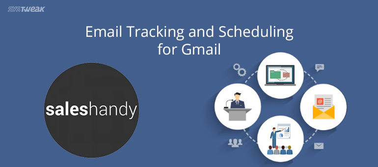 SalesHandy-An Ultimate Email Tracking Tool
