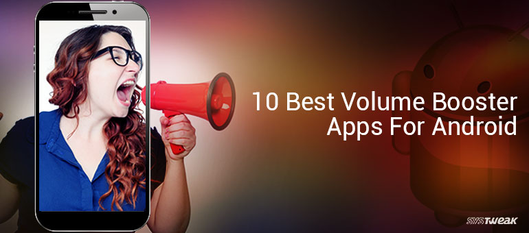 volume booster android last