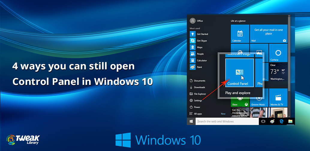 Opening Control Panel in Windows 10 Was Never So Easy, Here's How With These Simple Methods.