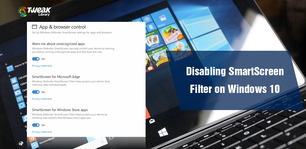 How To Disable SmartScreen Filter In Windows 10