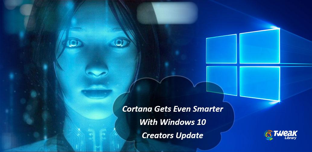 What's New in Cortana With Windows 10 Creators Update