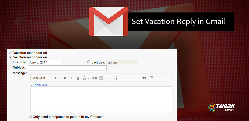 How To Set Out Of Office/Vacation Reply In Gmail