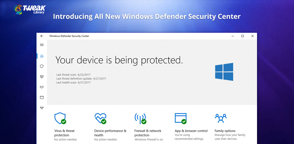Introducing The All New Windows Defender Security Center