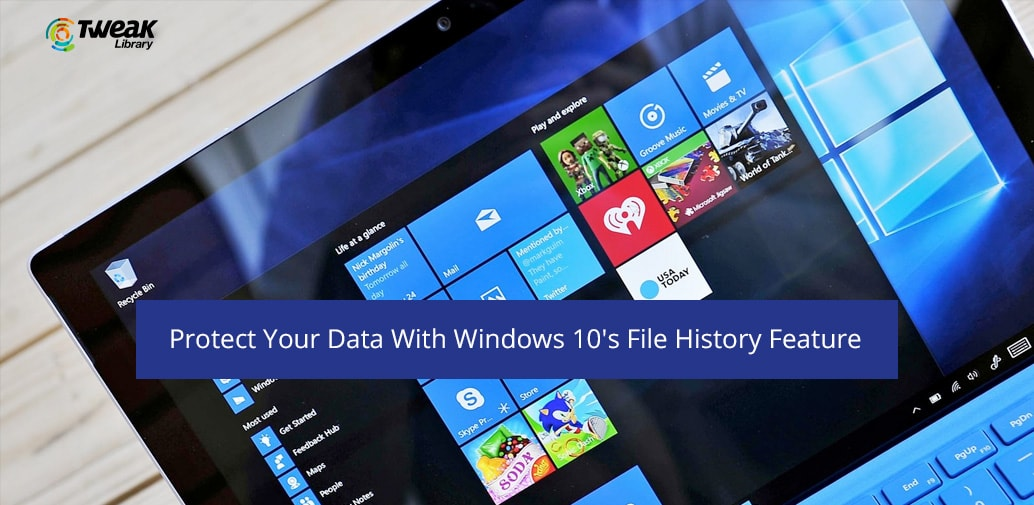 How to Backup Your Data With Windows 10's Enhanced File History Feature