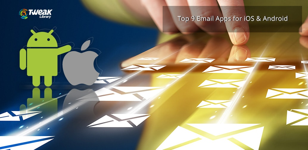 9 Best Email Apps for iPhone & Android