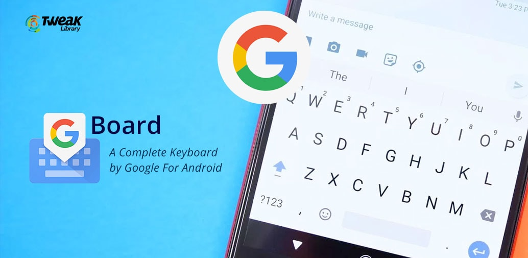 Gboard- An Advanced Keyboard App For Android