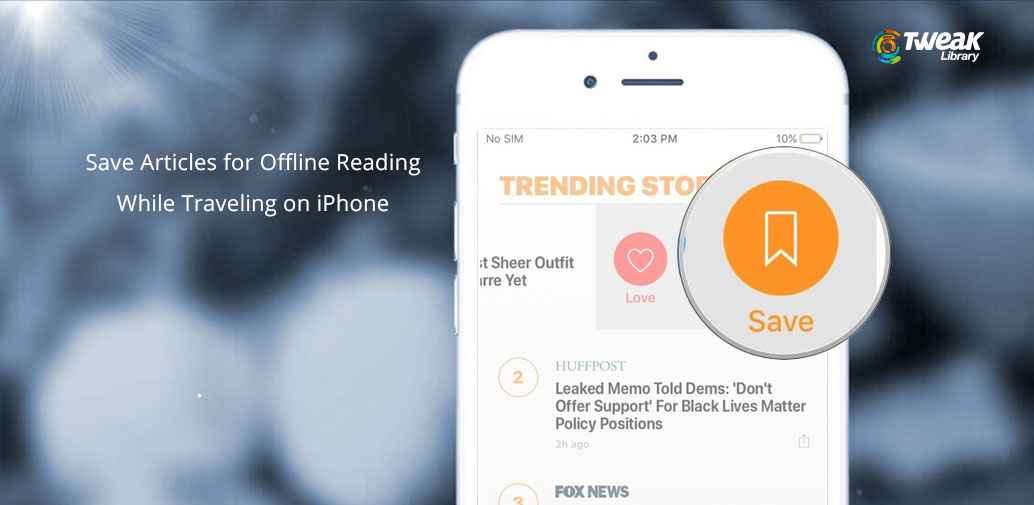 How To Save Articles For Offline Reading On iPhone