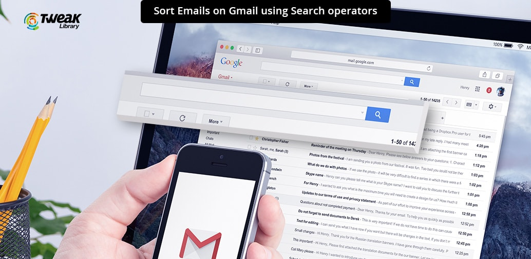 Easily Search Emails Using Search Operators in Gmail