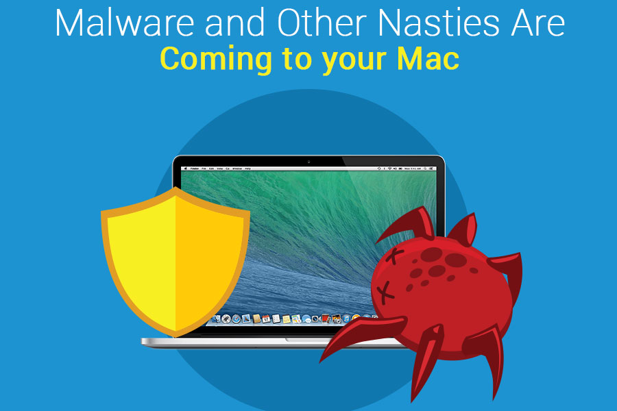Malware and Other Online Nasties Are Coming to your Mac