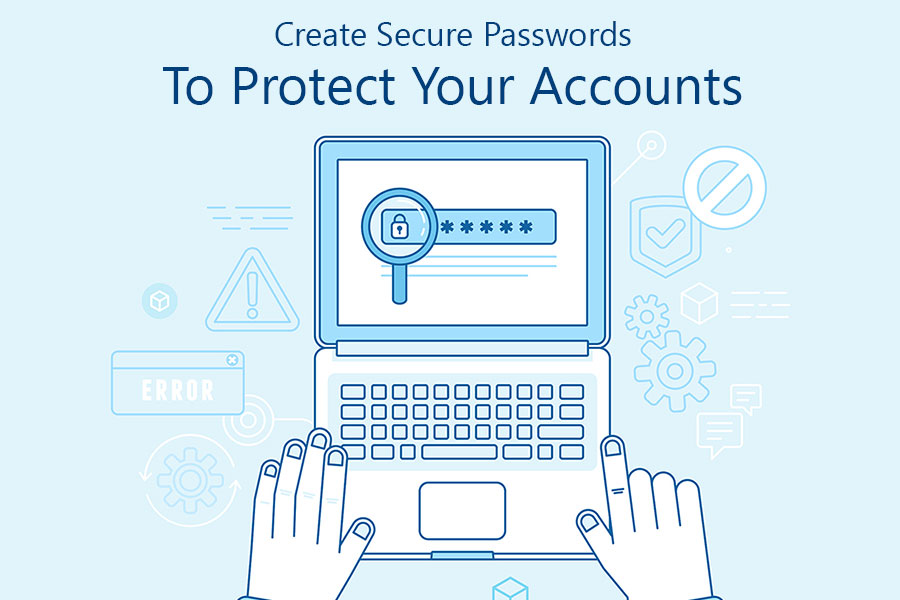 Tips To Create Secure Passwords To Protect Your Account