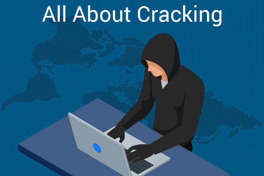 Cracking: How to Safeguard Your System From it