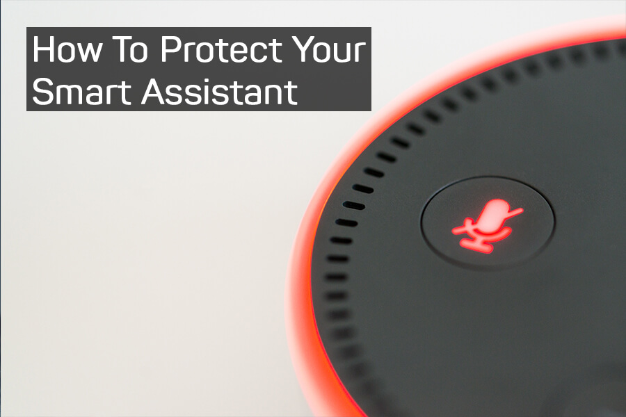 Tips To Protect Your Google Home Assistant