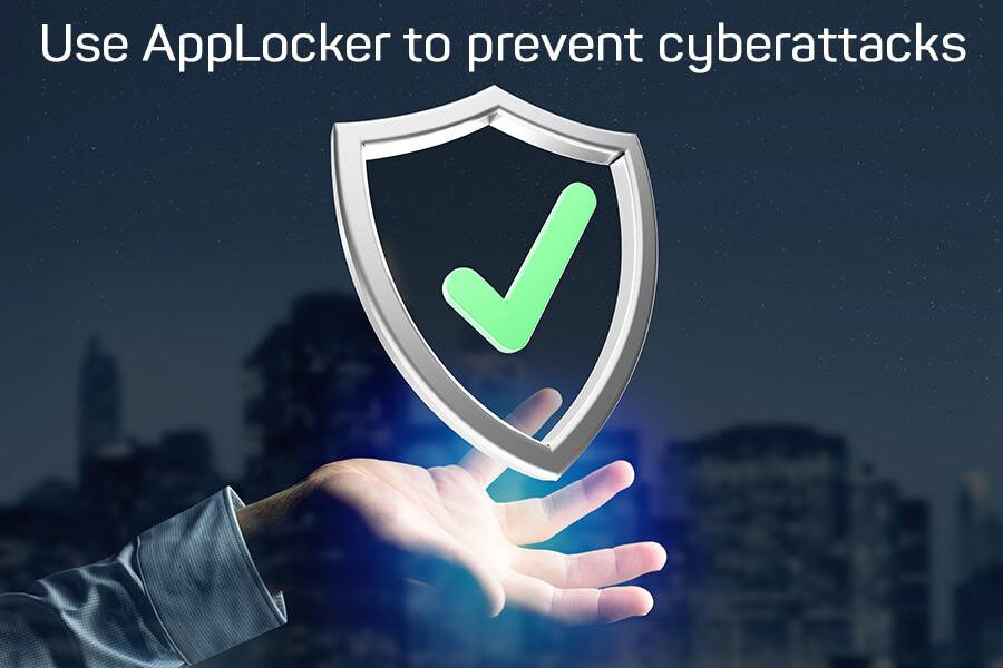 How to Use Windows AppLocker to Prevent Cyberattacks