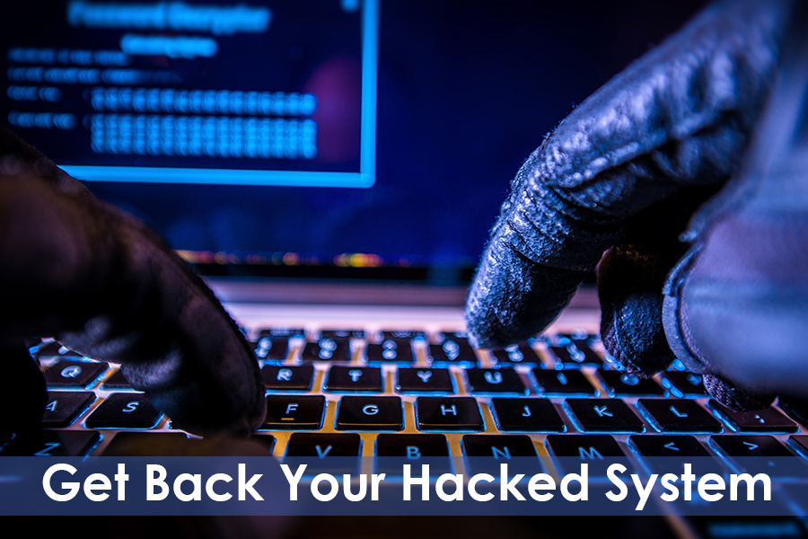 How To Take Back Your Hacked System