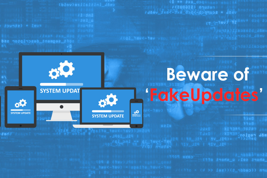 All About Fake Update Campaigns