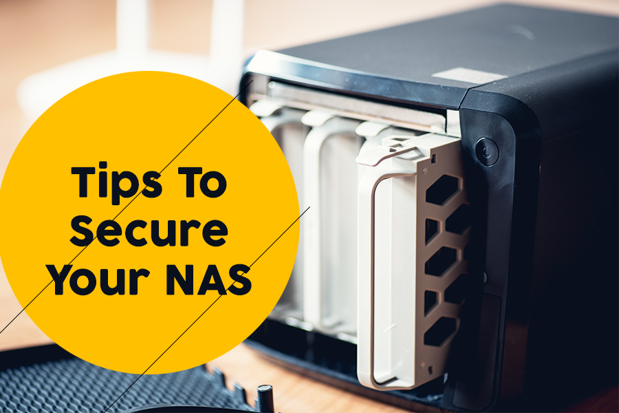 Useful Tips To Secure Your NAS
