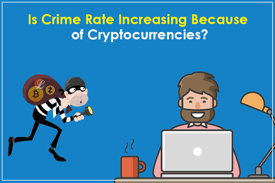 Are Cryptocurrencies Encouraging Cybercrimes?
