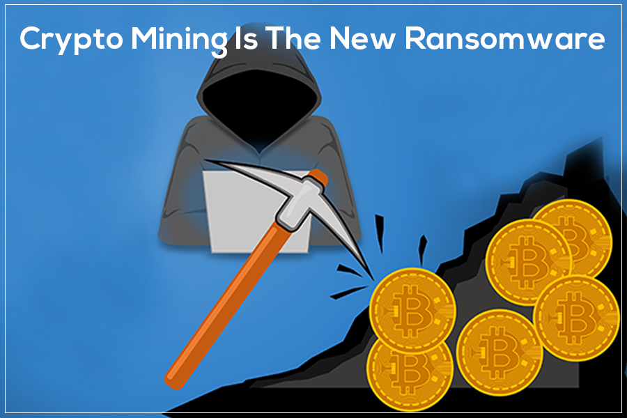 Crypto Mining Is The Next Big Threat After Ransomware