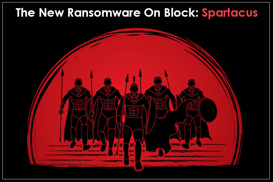 All You Need to Know About Spartacus Ransomware