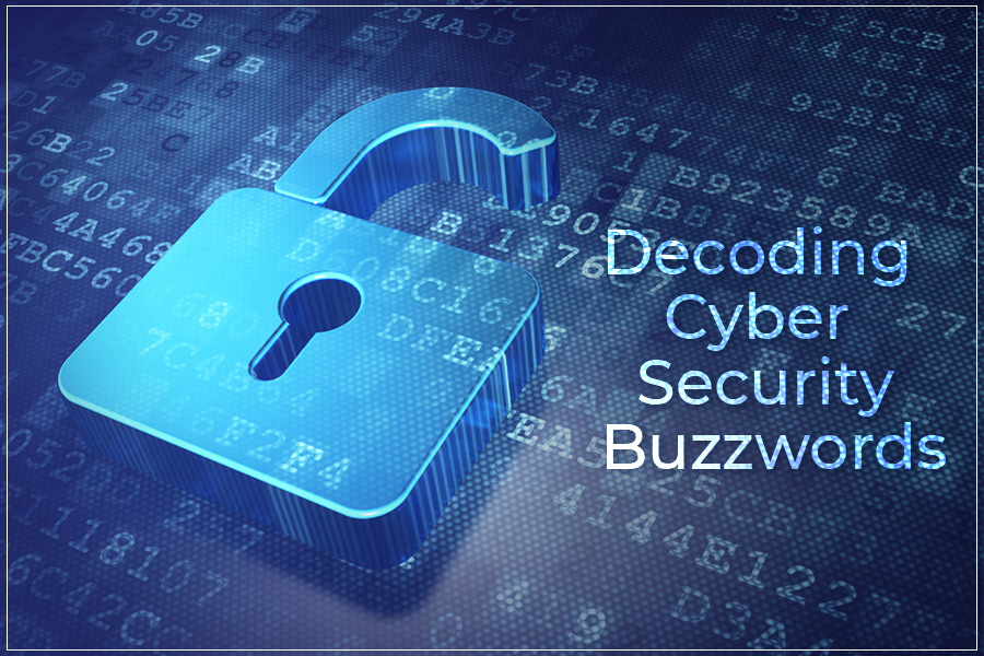 40 Most Common Cyber Security Terms That Everyone Should Know