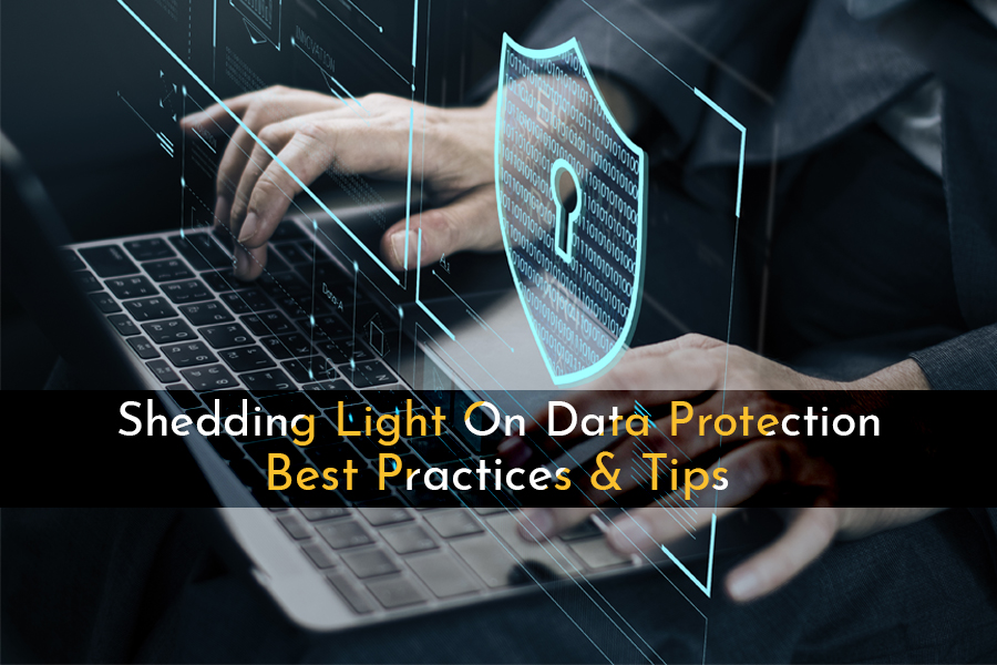 Data Protection Tips For Users & Businesses