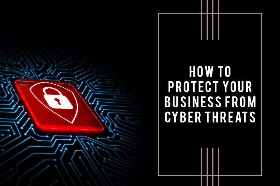 How To Protect Your Small  Business From Cyber Threats?