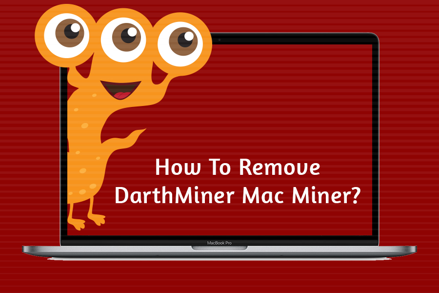 How-To-Remove-DarthMiner-Mac-Miner