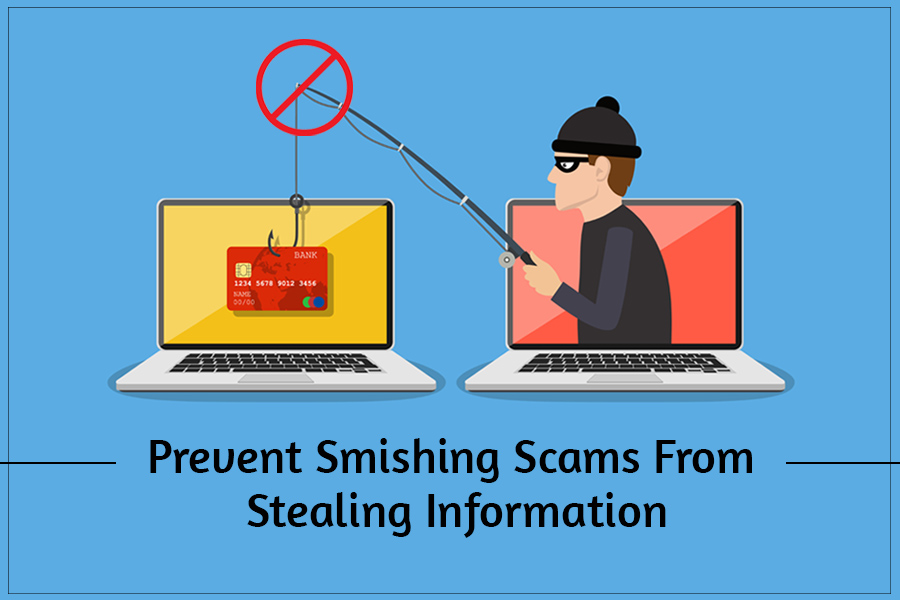 Tricks To Prevent Smishing Scams From Stealing Your Data