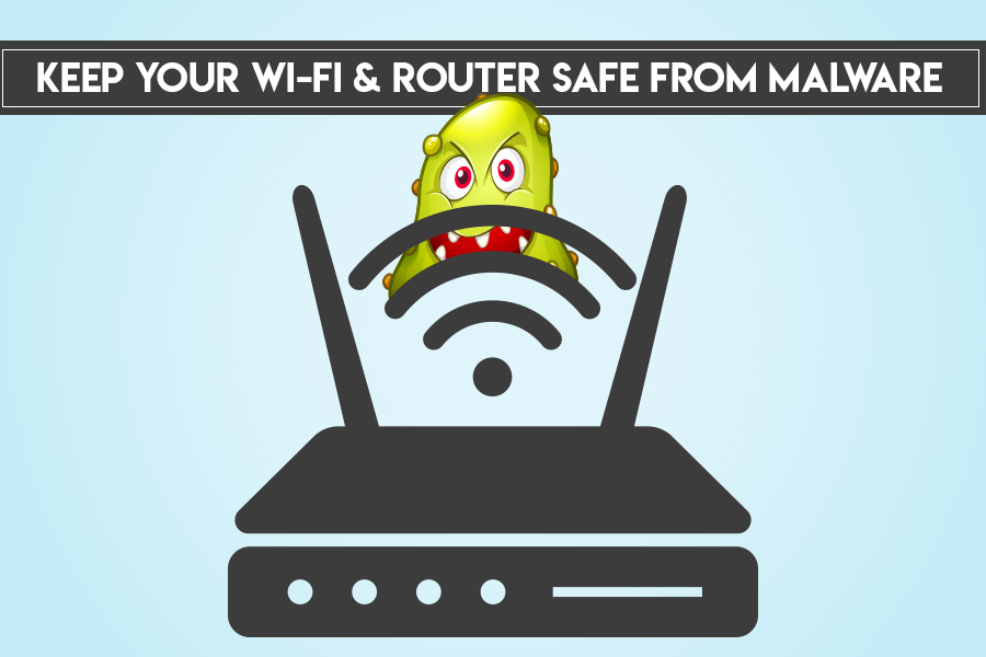 Tips To Keep Your Wifi & Router Safe From Malware
