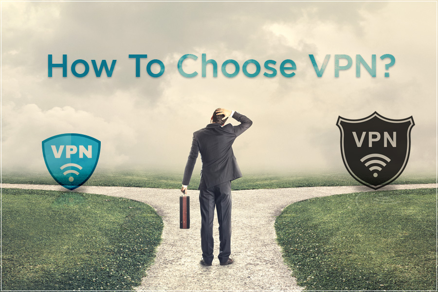 How to choose VPN to Secure Your Personal Information