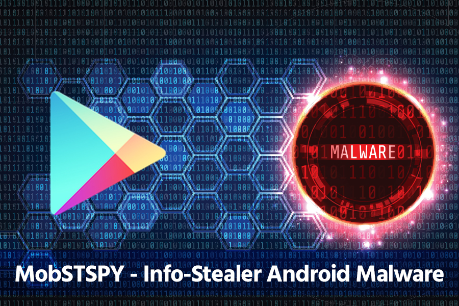 Know About MobSTSPY – An Android Malware