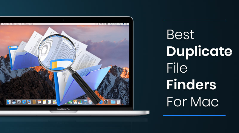 Best Duplicate File Finders & Removers For Mac: Detect & Detect Dupes In A Few Click
