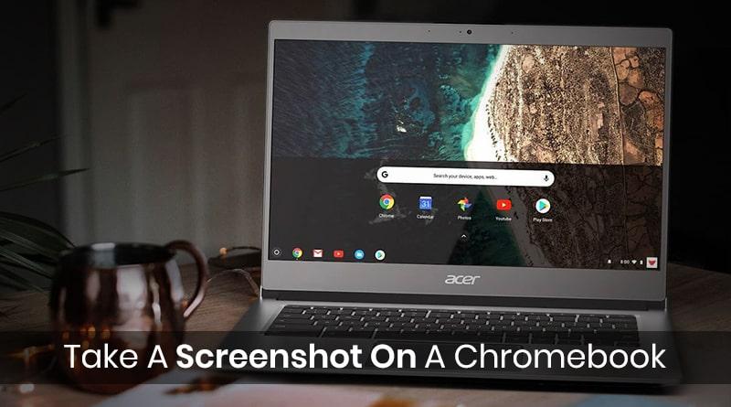 How To Do Take A Screenshot On A Chromebook?