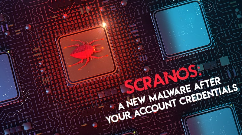 Scranos A New Malware After Your Account Credentials - Tweaklibrary