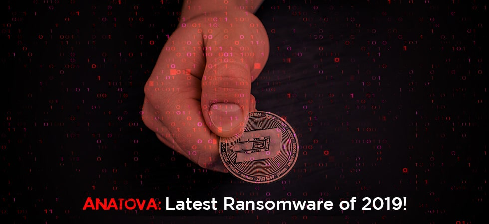 Anatova: New Ransomware of 2019