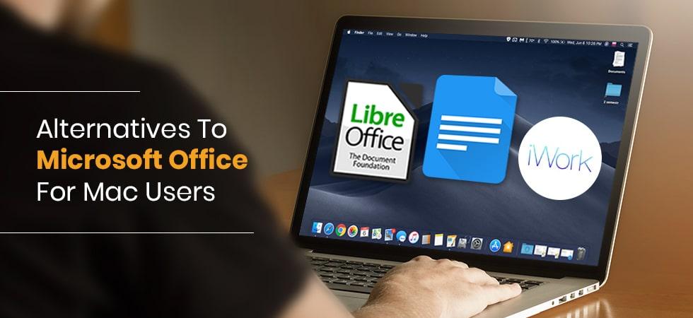 Best Alternatives to Microsoft Office for Mac Users - Tweaklibrary