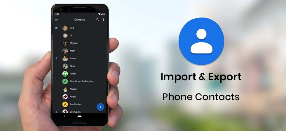 How to Import / Export Phone Contacts on Google Account