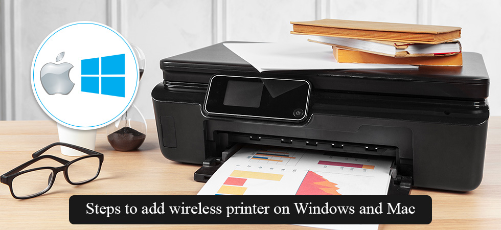 How to Add & Connect Wireless Printer in Windows and Mac