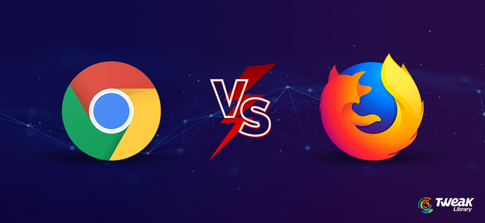 A Quick Comparison of Best Web Browsers: Google Chrome VS Firefox