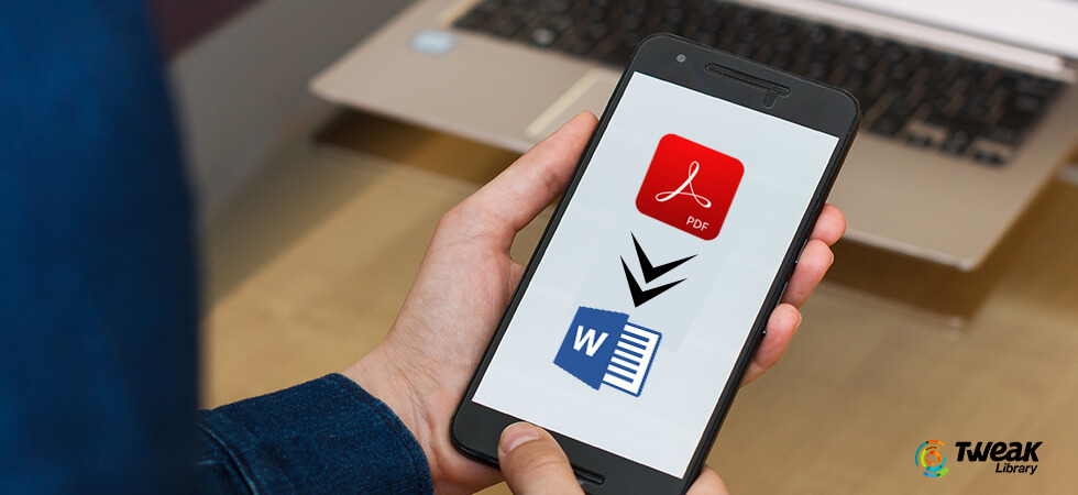How To Convert PDF to Word for Android in 2020?