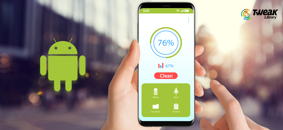 Best Android Cleaner Apps To Clear Cache, RAM & Junk Files In 2021