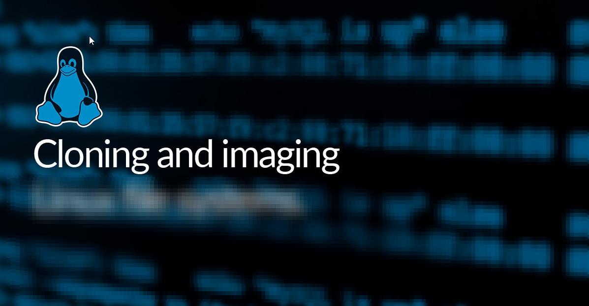 Disk Imaging & Cloning