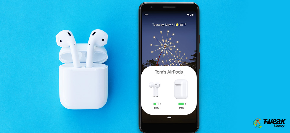 Best AirPods Apps For Android & Use AirPods On Android Like iPhone