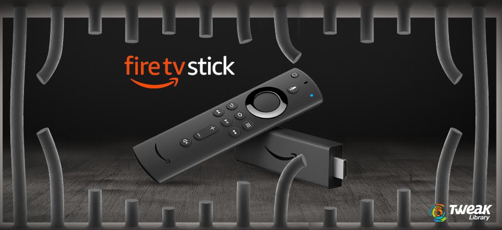 How to Jailbreak Amazon Fire TV Stick
