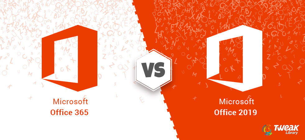Office 365 vs Office 2019: Which One is Made for You?