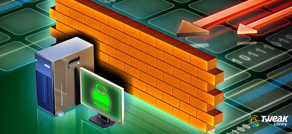 Protect Your PC With The Best Free Firewall Software