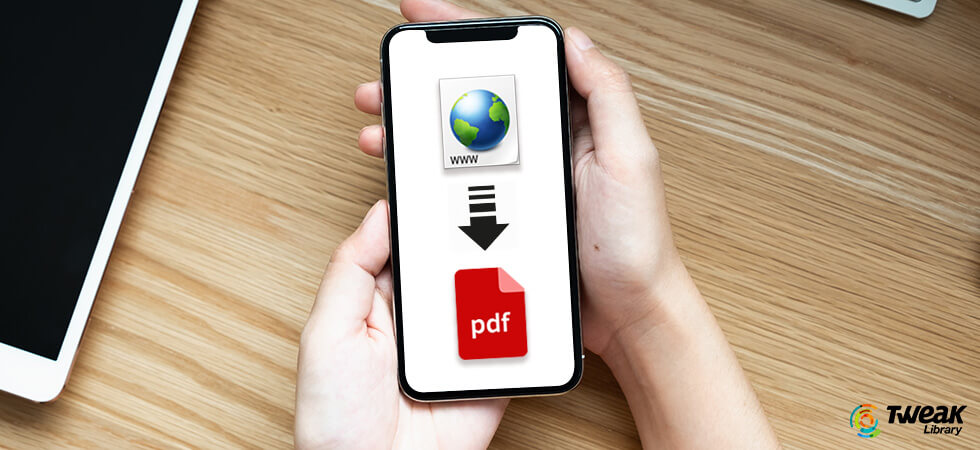 3 Ways to Convert Web to PDF on iPhone and Android
