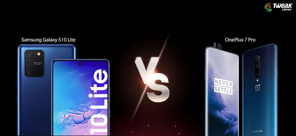 Comparison between Samsung Galaxy S10 Lite Vs. OnePlus 7 Pro