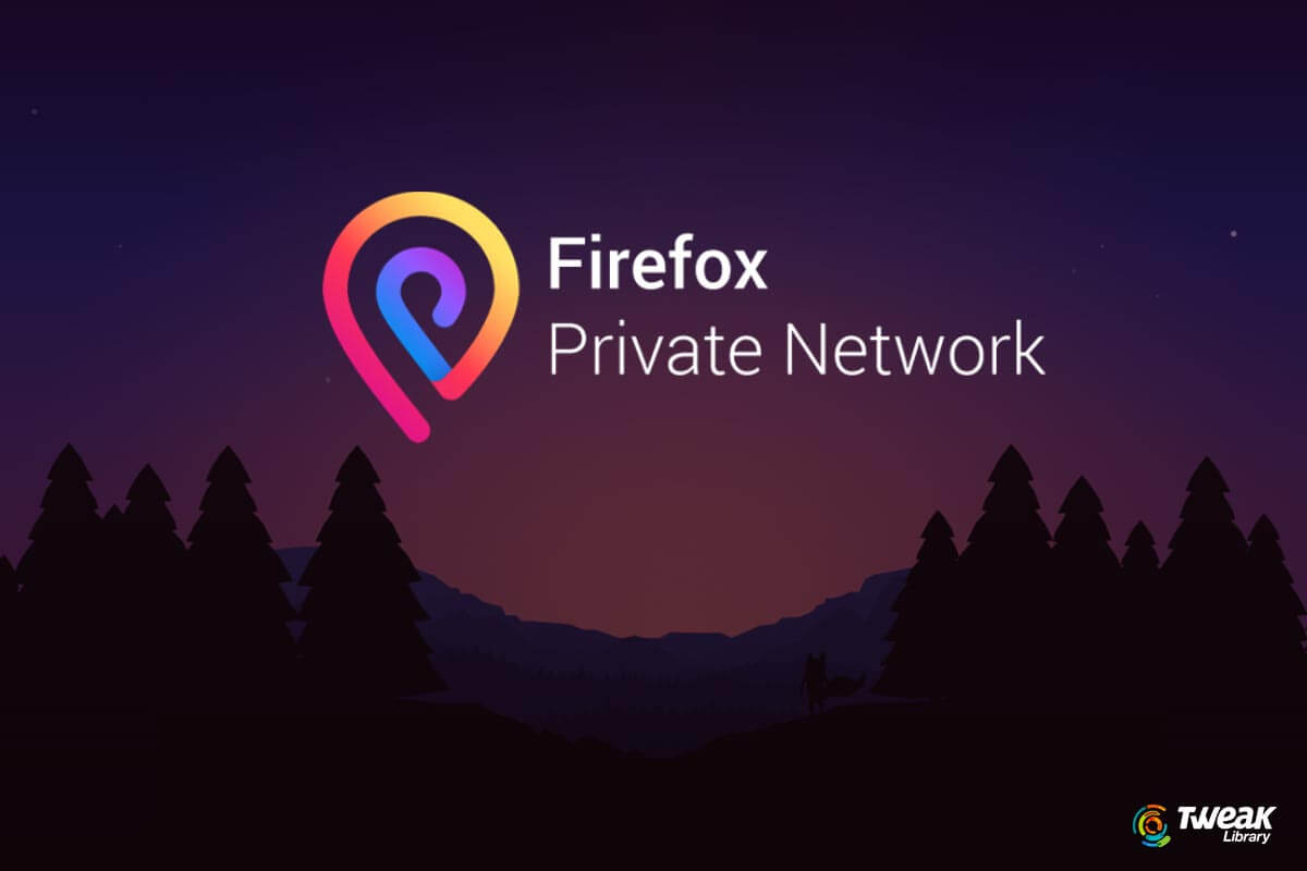 Firefox Private Network VPN – Protect Your Privacy