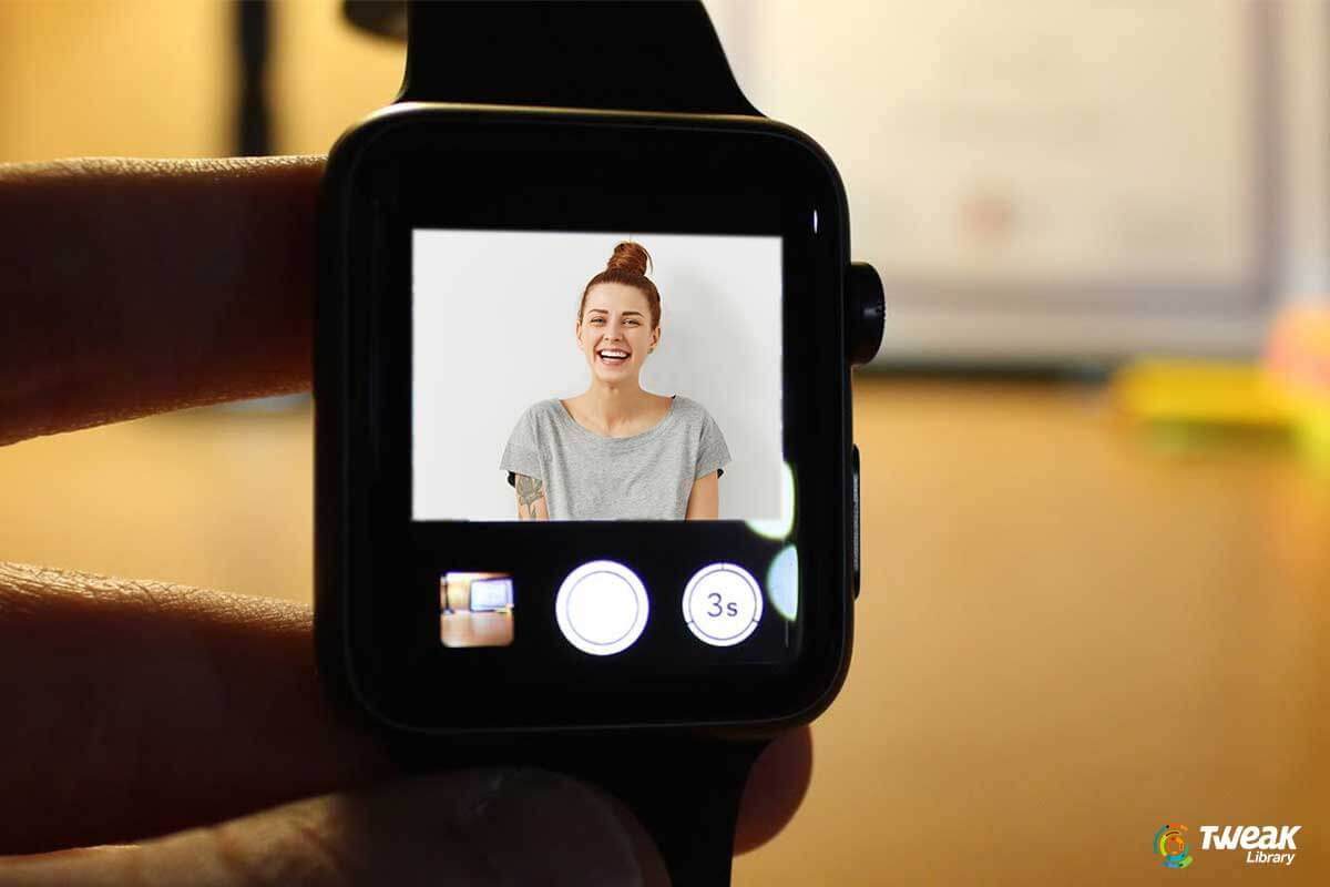 Quick Guide To Use Camera App On Apple Watch